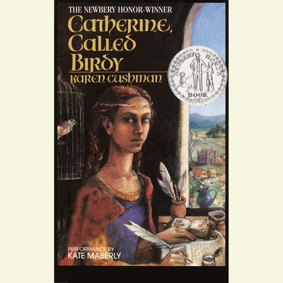 Catherine Called Birdy by Karen Cushman audiobook