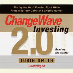 Changewave Investing 2.0 by Tobin Smith audiobook