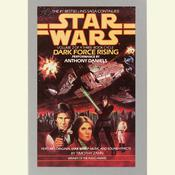 Dark Force Rising: Star Wars (The Thrawn Trilogy) by  Timothy Zahn audiobook