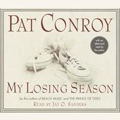 My Losing Season by  Pat Conroy audiobook