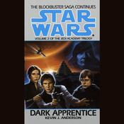 Star Wars: The Jedi Academy: Dark Apprentice by  Kevin Anderson audiobook