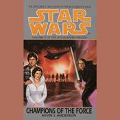 Star Wars: The Jedi Academy: Champions of the Force by  Kevin Anderson audiobook