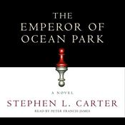 The Emperor of Ocean Park by  Stephen L. Carter audiobook