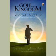 Golf in the Kingdom by Michael Murphy audiobook