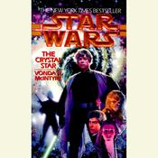 Star Wars: The Crystal Star by  Vonda N. McIntyre audiobook