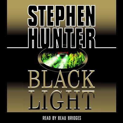 Black Light by Stephen Hunter audiobook