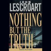 Nothing but the Truth by  John Lescroart audiobook