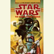 Star Wars: The Bounty Hunter Wars: The Mandalorian Armor by  K. W. Jeter audiobook