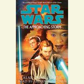 Star Wars: The Approaching Storm by  Alan Dean Foster audiobook