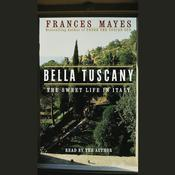 Bella Tuscany by  Frances Mayes audiobook