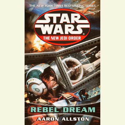 Star Wars: The New Jedi Order: Rebel Dreams by Aaron Allston audiobook