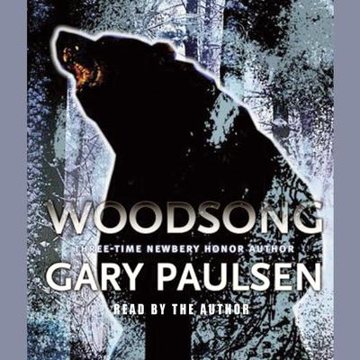 Woodsong by Gary Paulsen audiobook