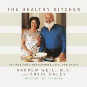 The Healthy Kitchen by  Andrew Weil MD audiobook
