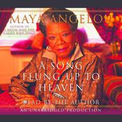 A Song Flung Up to Heaven by  Maya Angelou audiobook