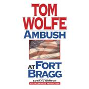 Ambush at Fort Bragg by  Tom Wolfe audiobook