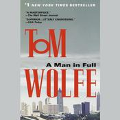 A Man in Full by  Tom Wolfe audiobook