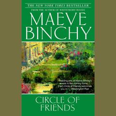 Circle of Friends by Maeve Binchy audiobook