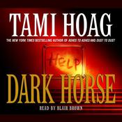 Dark Horse by  Tami Hoag audiobook