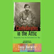 Confederates in the Attic by  Tony Horwitz audiobook
