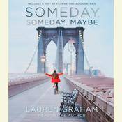 Someday, Someday, Maybe by  Lauren Graham audiobook