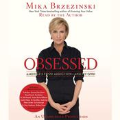 Obsessed by  Mika Brzezinski audiobook