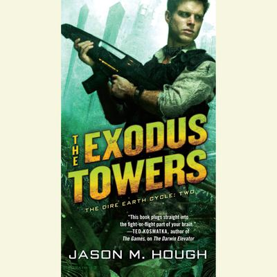 The Exodus Towers by Jason M. Hough audiobook