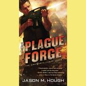 The Plague Forge by  Jason M. Hough audiobook