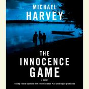 The Innocence Game by  Michael Harvey audiobook