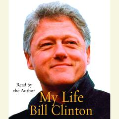 My Life by Bill Clinton audiobook