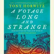 A Voyage Long and Strange by  Tony Horwitz audiobook