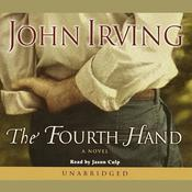 The Fourth Hand by  John Irving audiobook