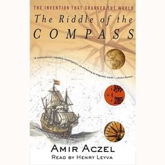 Riddle of the Compass by Amir D. Aczel audiobook