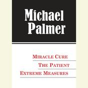 The Michael Palmer Value Collection by  Michael Palmer audiobook