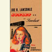 Sunset and Sawdust by  Joe R. Lansdale audiobook