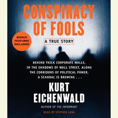 Conspiracy of Fools by Kurt Eichenwald audiobook