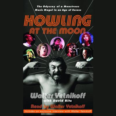 Howling at the Moon by Walter Yetnikoff audiobook