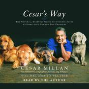 Cesar's Way by  Cesar Millan audiobook