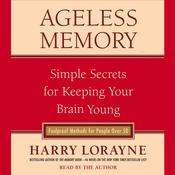Ageless Memory by  Harry Lorayne audiobook