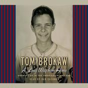 A Long Way From Home by  Tom Brokaw audiobook