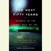 The Next Fifty Years by  John Brockman audiobook