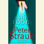In the Night Room by  Peter Straub audiobook