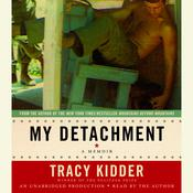 My Detachment by  Tracy Kidder audiobook