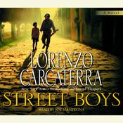 Street Boys by  Lorenzo Carcaterra audiobook