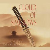 Cloud of Sparrows by  Takashi Matsuoka audiobook