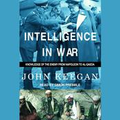 Intelligence in War by  John Keegan audiobook