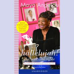 Hallelujah! The Welcome Table by Maya Angelou audiobook