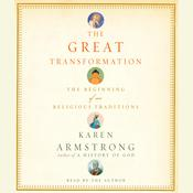 The Great Transformation by  Karen Armstrong audiobook