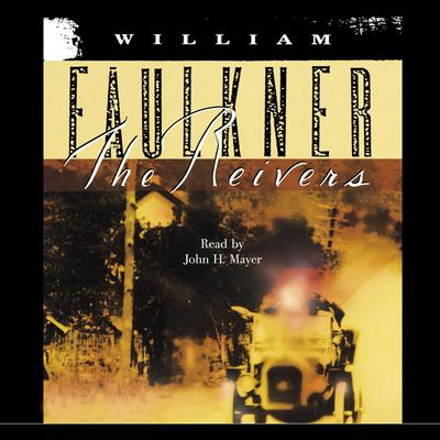 The Reivers by William Faulkner audiobook