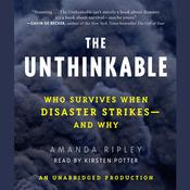 The Unthinkable by  Amanda Ripley audiobook