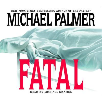Fatal by Michael Palmer audiobook